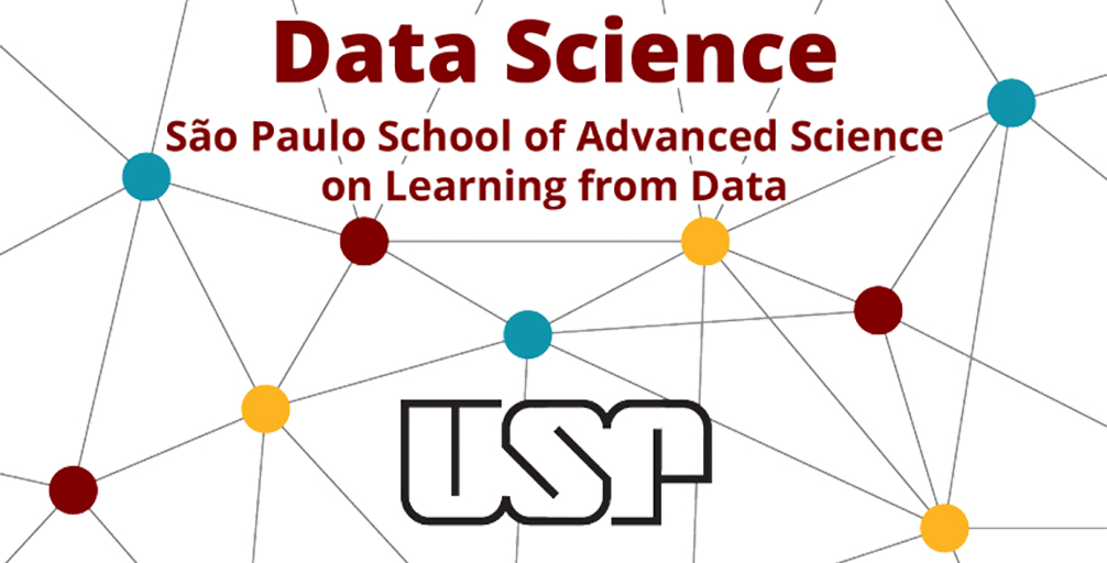 Sao Paulo School of Advanced Science on Learning from Data